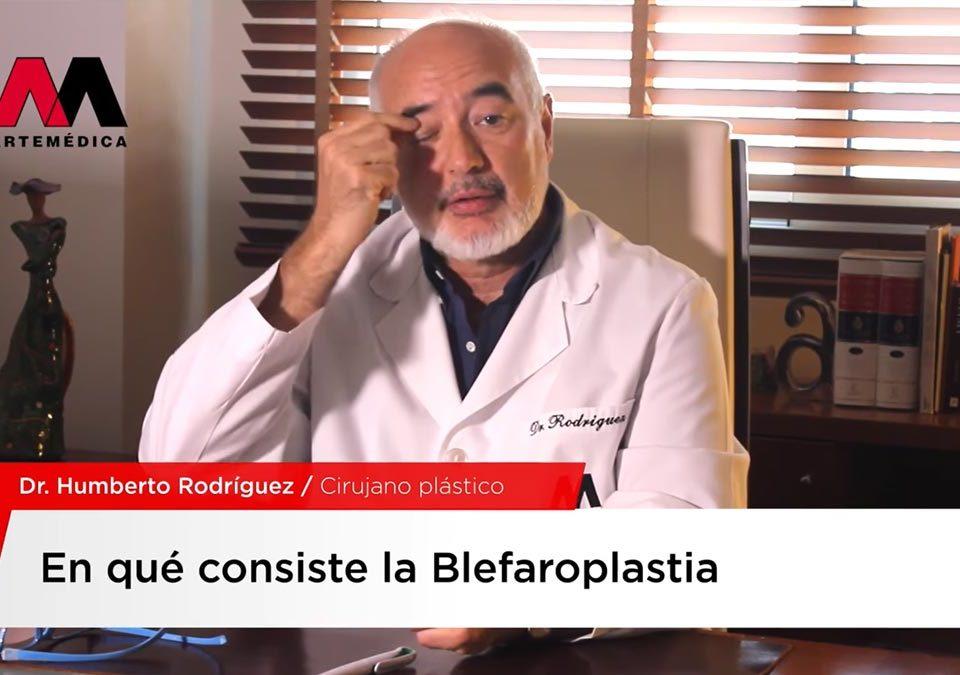 Vídeo de entrevista sobre blefaroplastia al Doctor Humberto Rodríguez