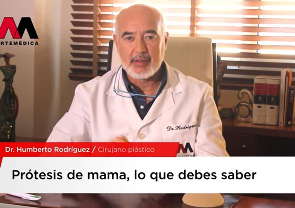 Vídeo sobre prótesis de mama del Doctor Humberto Rodríguez